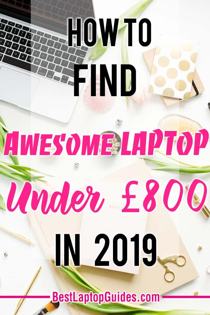 How To Find Awesome Laptop Under 800 pounds in 2019. Click to discover more #tech #laptop #computer #guide #tips #UK