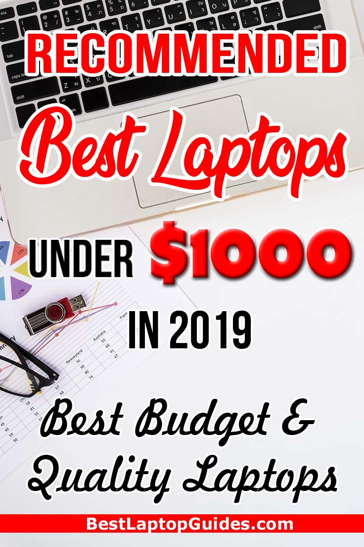 Recommended best laptops under 1000 dollars in 2019. Click To Find Down the budget and quality laptops under 1000 dollars in 2019 #laptop #tips #guide #internet #buying