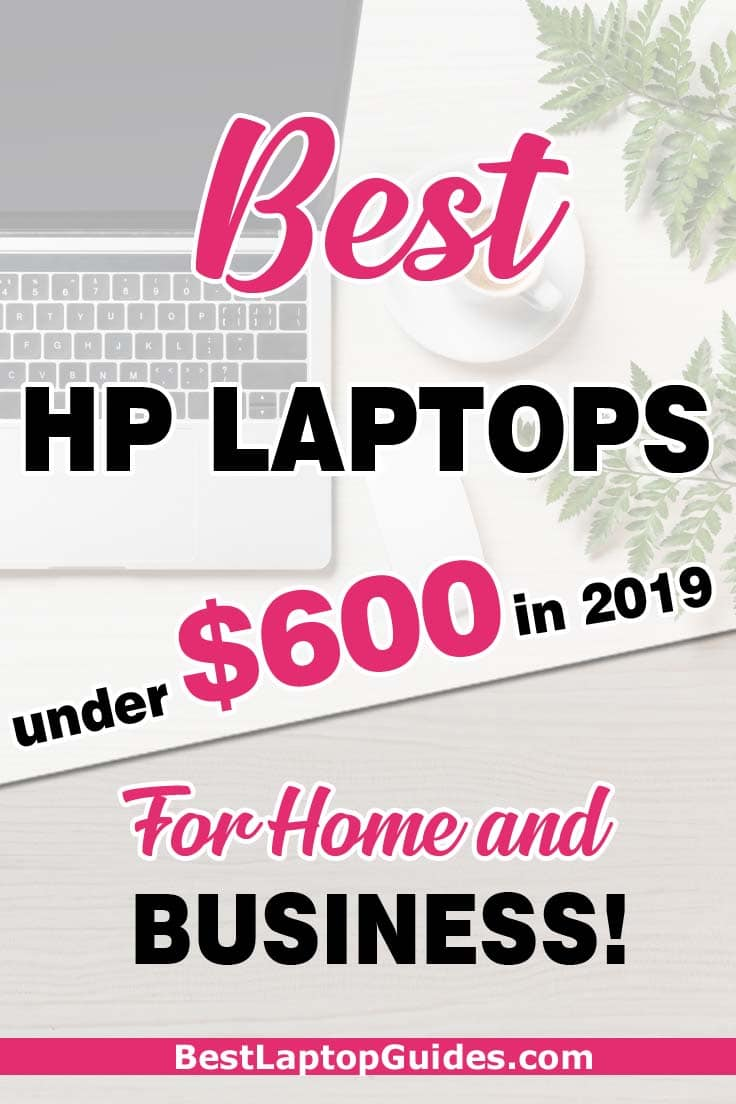 Looking to buy an HP laptop? Here, we list some of the best HP laptops under 600 dollars. You can select the best one to help you create, innovate and make the earth a better place.