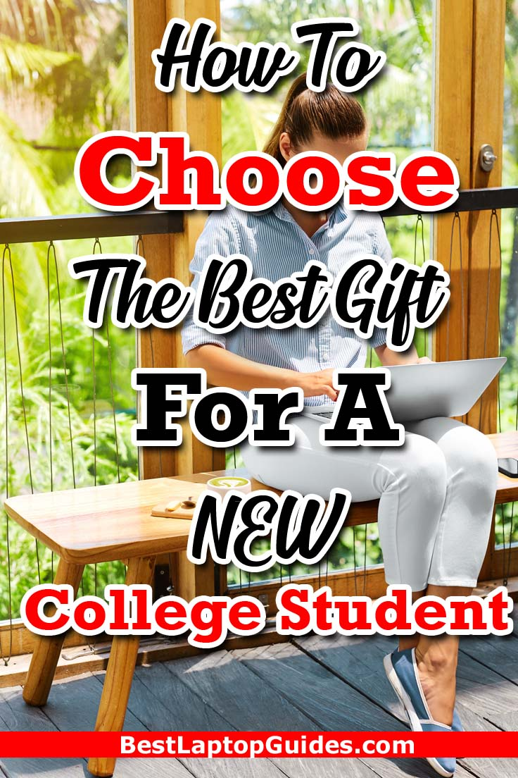 How to choose the best gift for a new college student