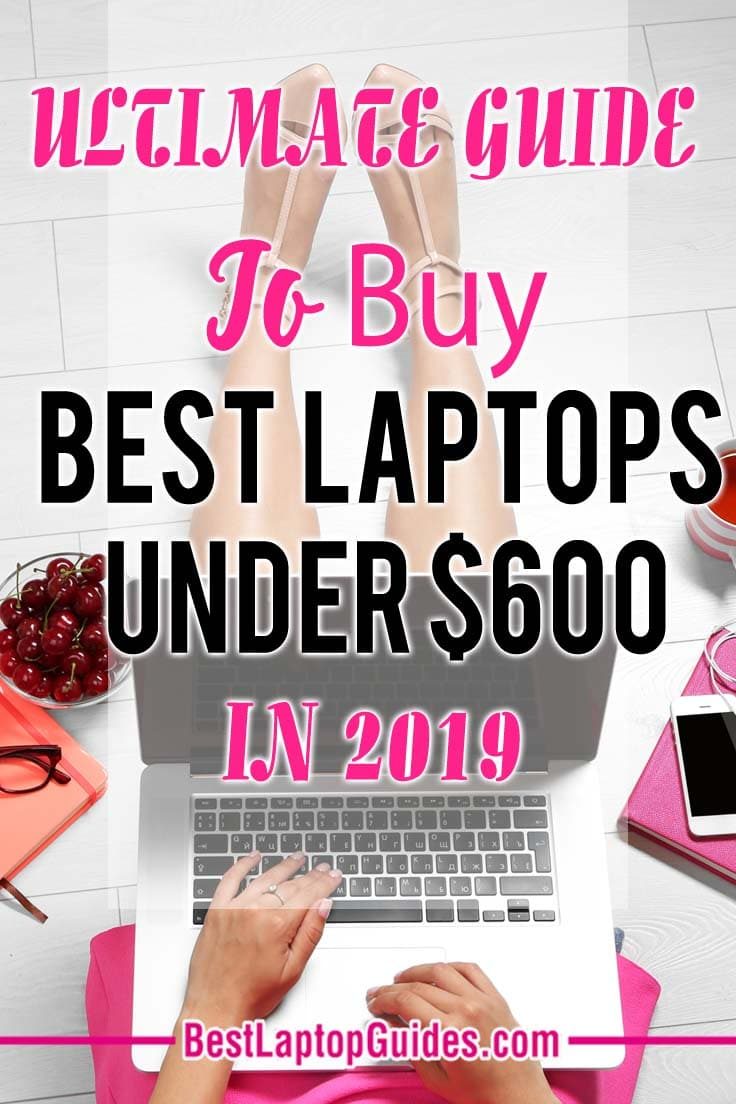 Here is a buying guide that will help you choose the top laptop under $600 as per your requirements. This guide will enlighten you about what to look for in a laptop before you buy it!