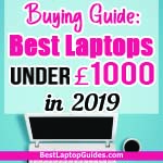best laptops under 1000 pounds in 2019