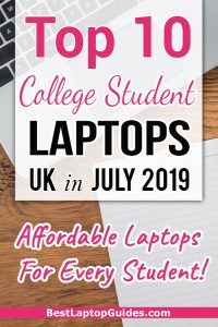 Top 10 College Student Laptops UK in July 2019. Affordable Laptops For Every Student