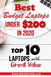 Best Budget Laptops Under $200 in 2020. 10 best laptops under $200 can buy in 2020 #budget #laptop