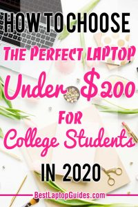 How to choose the best laptop under $200 for college students in 2020. The 10 best laptops under $200 for students. #students #laptop