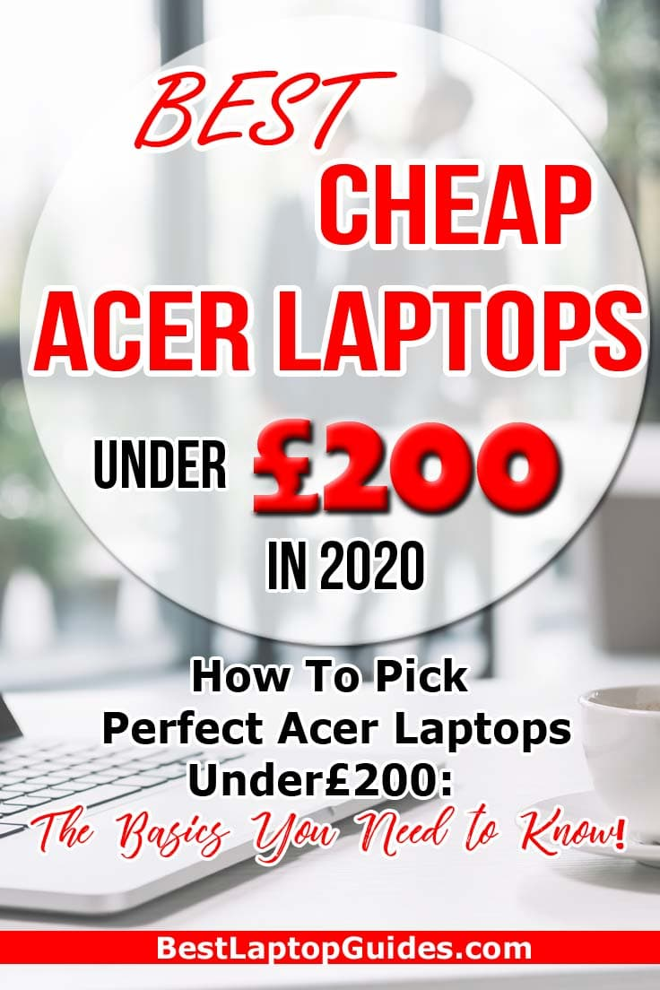 Best Cheap Acer Laptop under 200 pounds in 2020