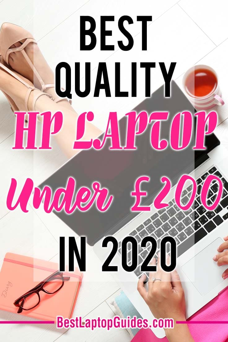 Best Quality HP Laptop under 200 pounds in 2020