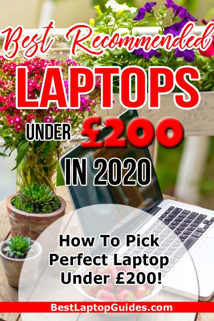 Best Recommended Laptops For Under 200 pounds in 2020