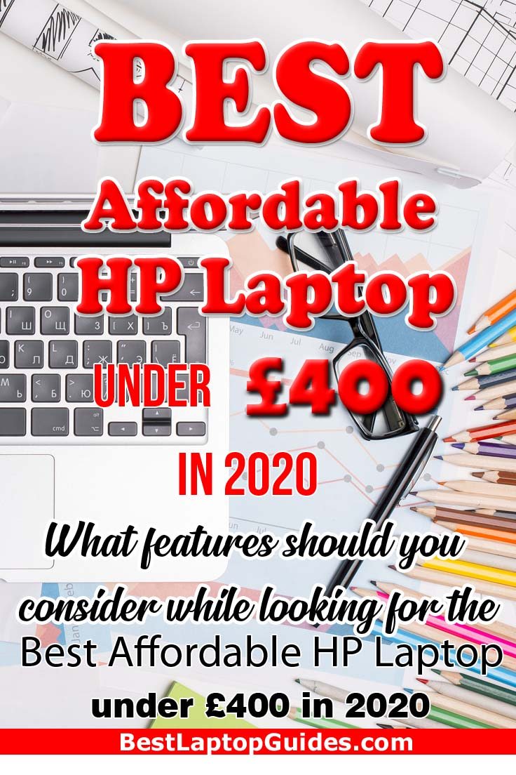 Best Affordable HP Laptop below 400 pounds in 2020 UK