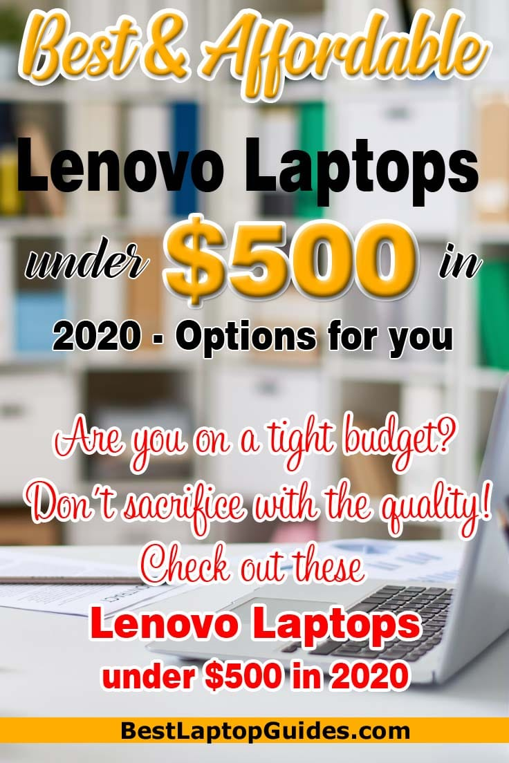 Best & Affordable Lenovo laptops under $500 in 2020