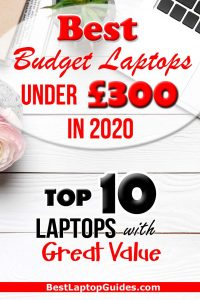 Best Budget Laptop Under 300 pounds in 2020 UK