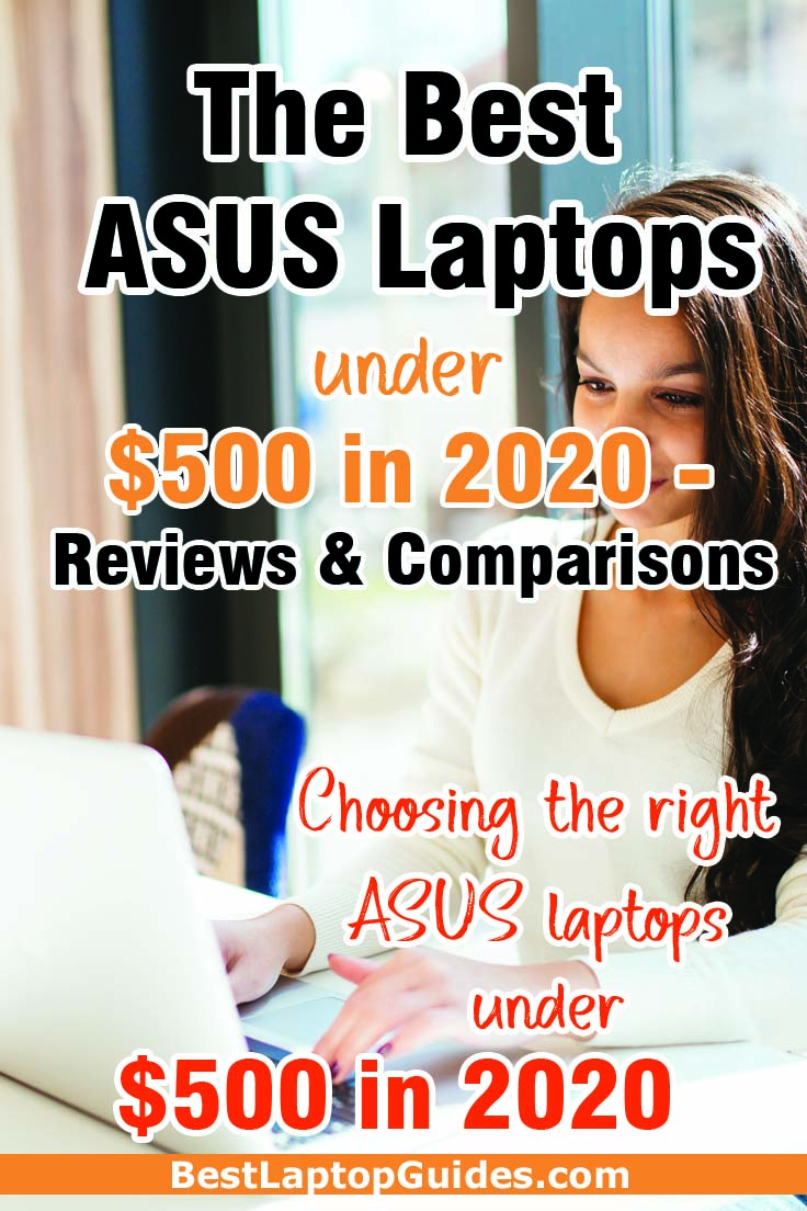 The Best ASUS Laptops Under $500 in 2020 Reviews and Comparisons