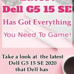 Dell G5 15 SE has got everything you need to game