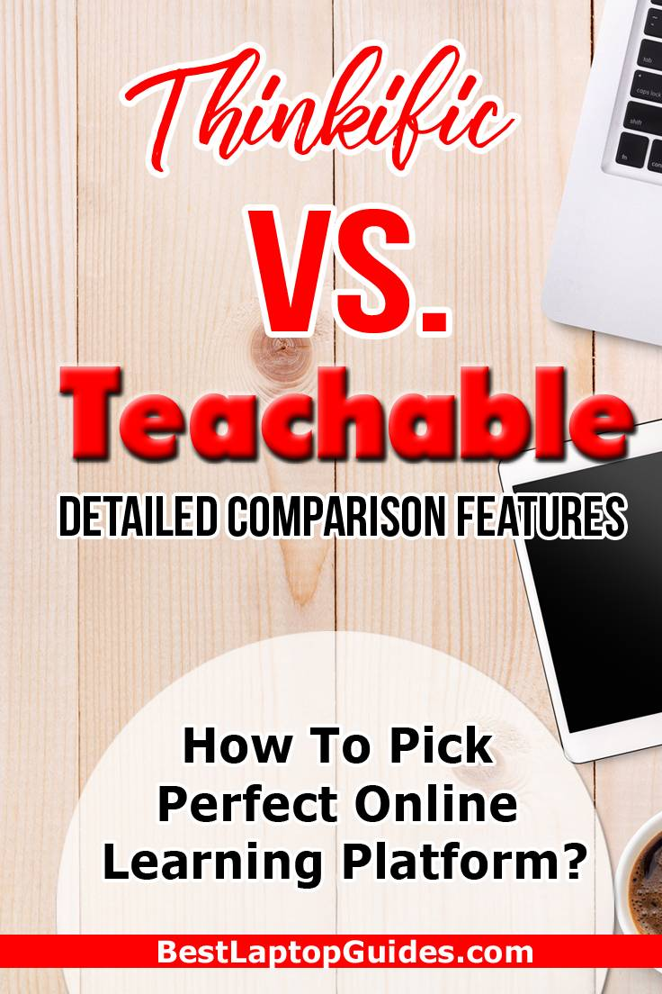 Thinkific Vs Teachable Detailed Comparison Features
