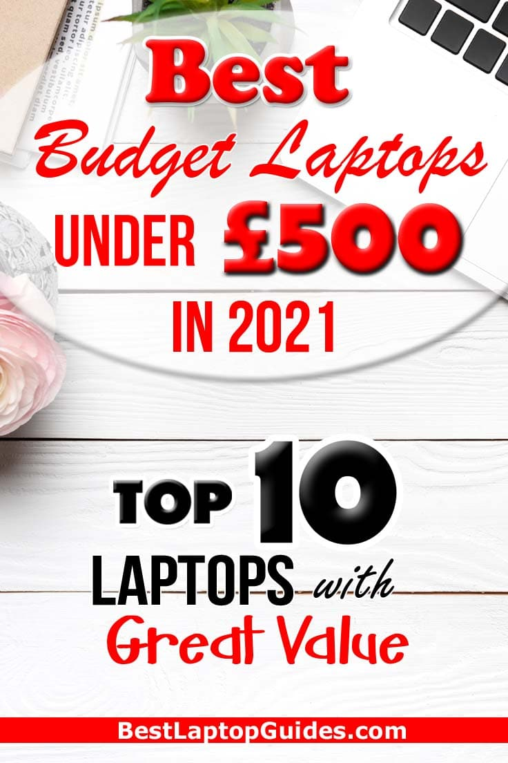 Best Budget Laptops Under 500 pounds in 2021